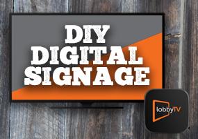 lobbyTV DIY Digital Signage